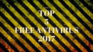 Top 5 Free Antivirus of 2017