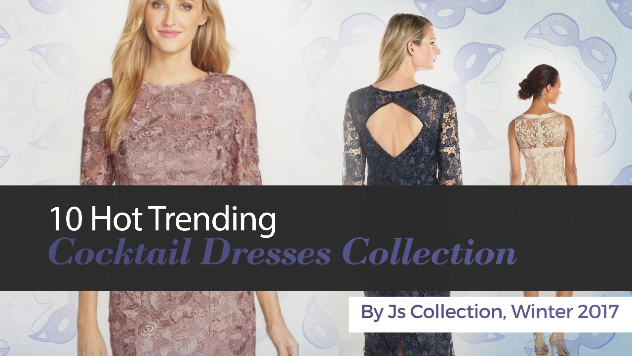 10 Hot Trending Cocktail Dresses Collection By Js Collection, Winter ...