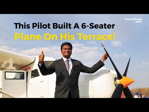 Commander Amol Yadav Built A 6-Seater Plane On The Terrace Of His Mumbai House!