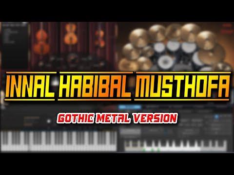 Innal Habibal Musthofa (Gothic Metal Version)