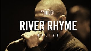 TWIO3 : RIVER RHYME LIVE @ 8ALIVE | RAP IS NOW