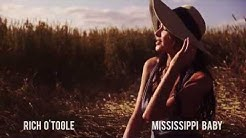 Rich O'Toole - Mississippi Baby (Official Audio)