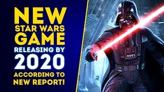 New Star Wars Game Releasing By 2020 According To New Report! Update On Open World Game!
