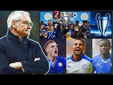 Las 10 Hazañas de Claudio Ranieri en Leicester City (2015/17) | Zicrone21