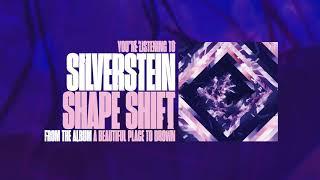 Silverstein - Shape Shift