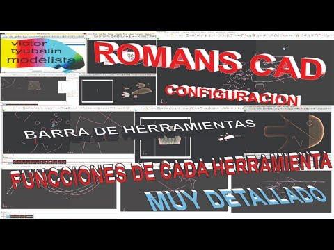 ROMANS CAD. Personalizacion y herramientas esenciales (muy detallado).