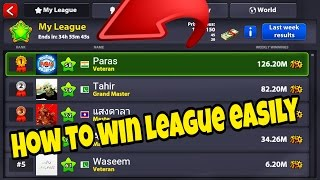 8 Ball Pool - (Tutorial) How To Win The League Easily |
