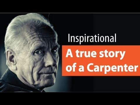 A True Story of a Carpenter – Inspirational | Motivation | Personality Development