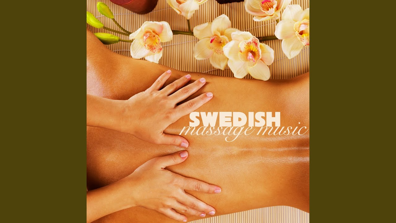 Swedish Massage (Music for Massage) - YouTube