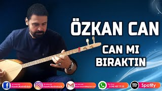 Video ÖZKAN CAN - CANMI BIRAKTIN download MP3, 3GP, MP4, WEBM, AVI, FLV Juli 2018
