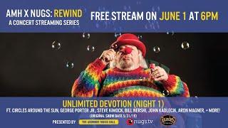 AMH x nugs Rewind: Unlimited Devotion Grateful Dead Celebration 5/31/19 LIVE from Ardmore Music Hall