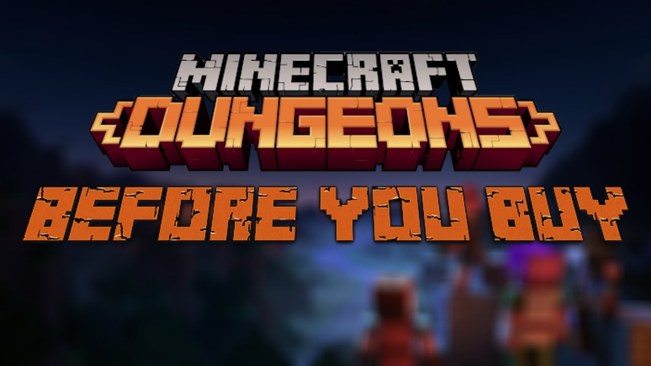 Minecraft Dungeons | Before You Buy