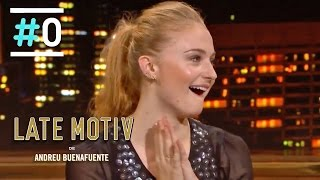 Late Motiv: Entrevista a Sophie Turner (Sansa Stark) #LateMotiv93 | #0