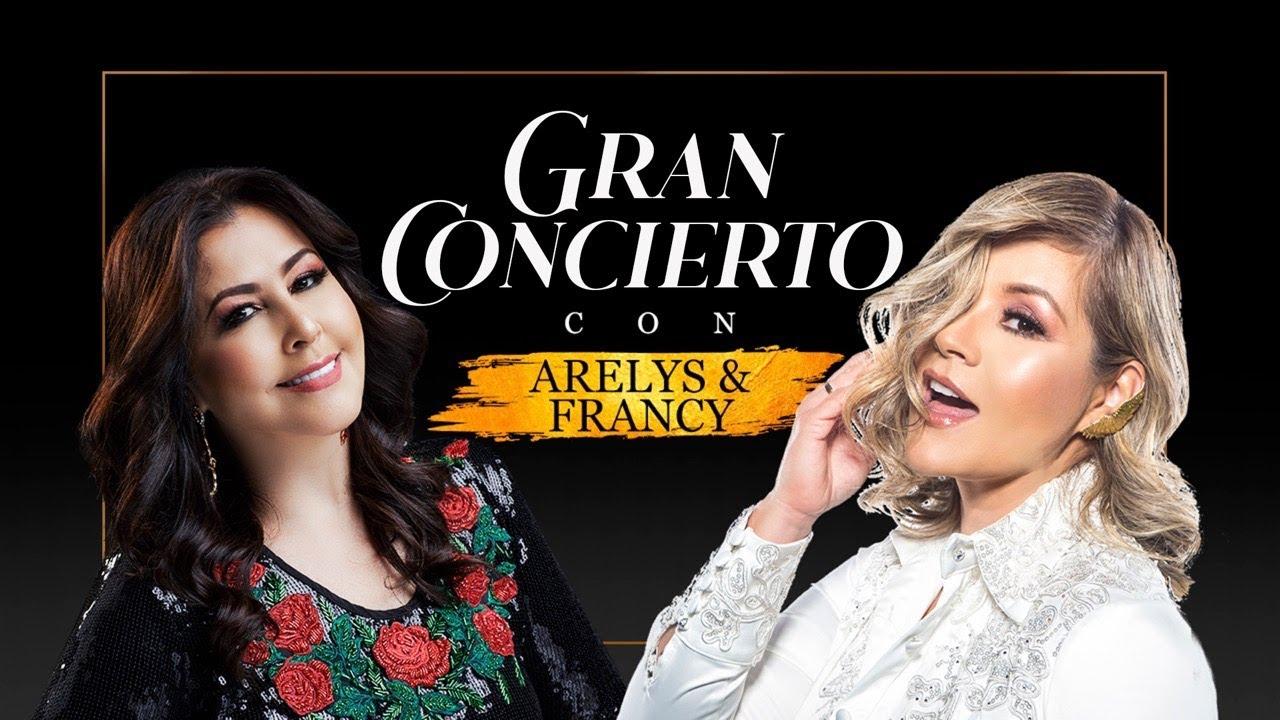Gran Concierto Concierto Con Arelys y Francy