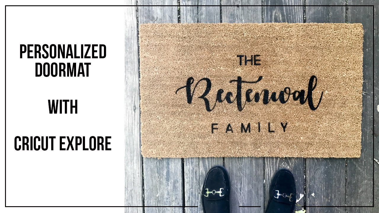 Personalized Doormat With Cricut Explore