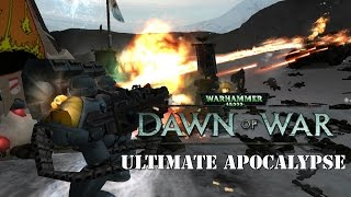 Dawn of War Ultimate Apocalypse - Strike from the Sky