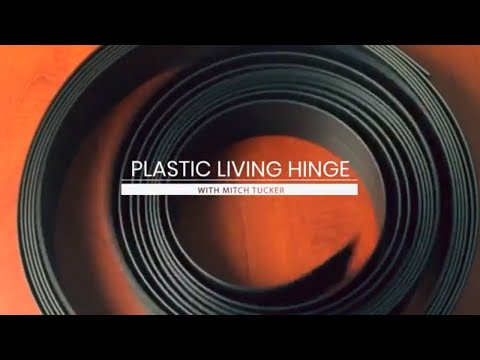 What Is A Plastic Living Hinge? Hinge Design Basics.