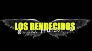 LOS BENDECIDOS