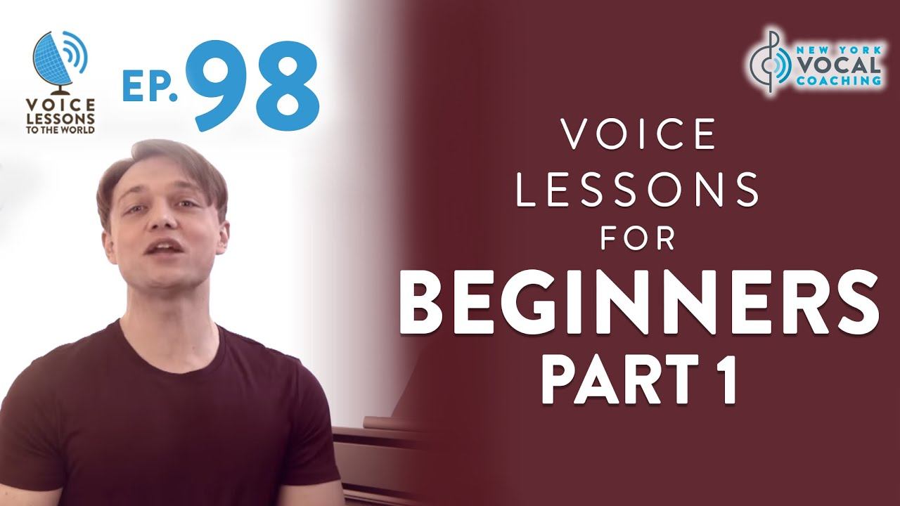 "Ep. 98 Voice Lessons For Beginners Part 1 - ""Twelve Steps To Vocal Success"""