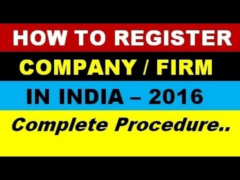 how to register a company or firm in india !! Step by step procedure