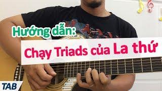 Hướng dẫn chạy Triads Am trên khắp cần đàn guitar | học đàn guitar cơ bản | học guitar online