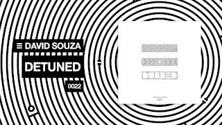 David Souza - Detuned (Original Mix)