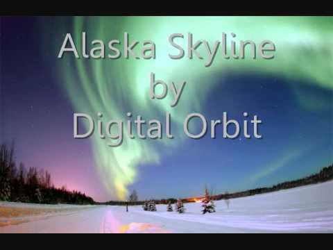 Alaska Skyline-Digital Orbit (FL Studio)