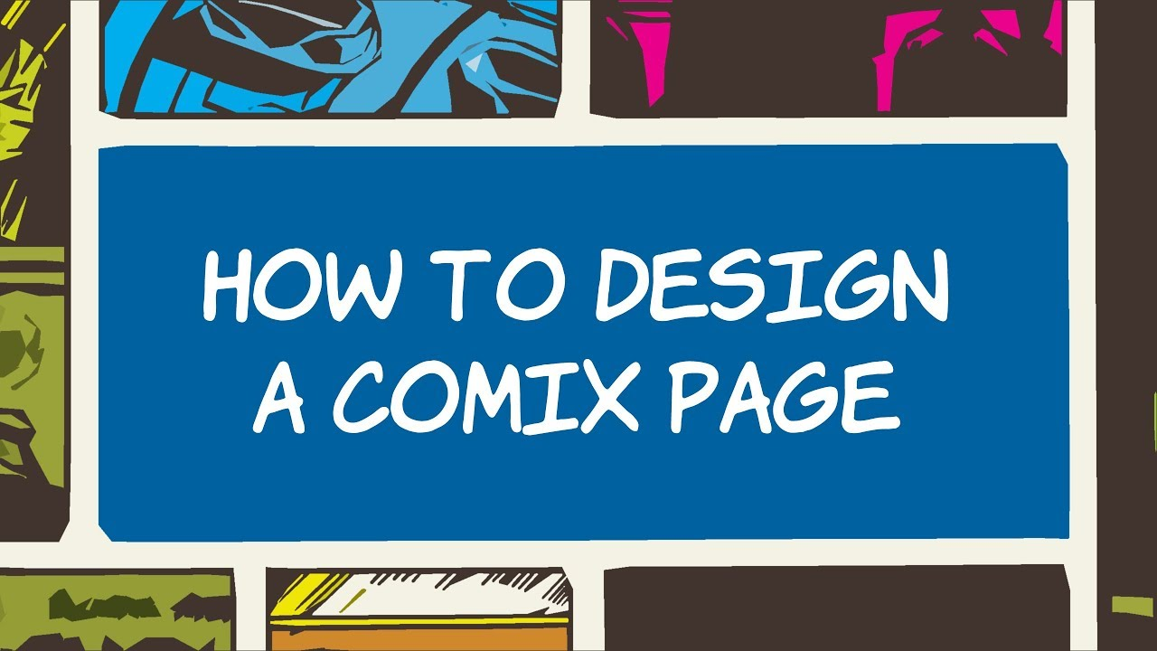 How To Design A Comic Book Page