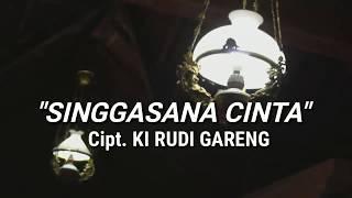"""Lagu Terbaru Ki Rudi Gareng """"singgasana Cinta"""""""