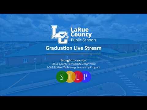 2017 LaRue County High School Graduation