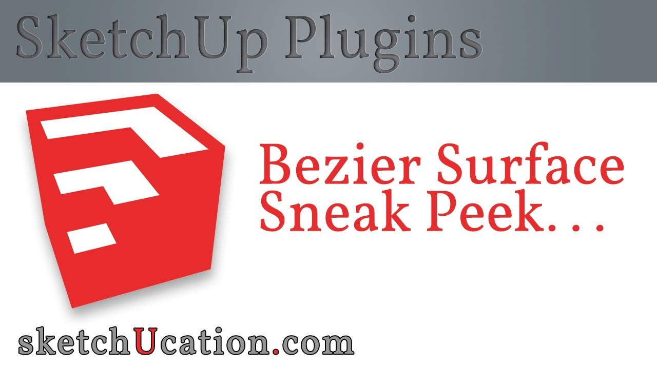 SketchUp Plugin Preview | Bezier Surface