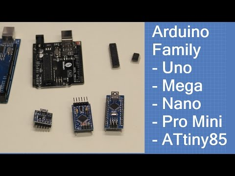 The Arduino Family - Uno - Mega - Nano - Pro Mini -ATtiny85