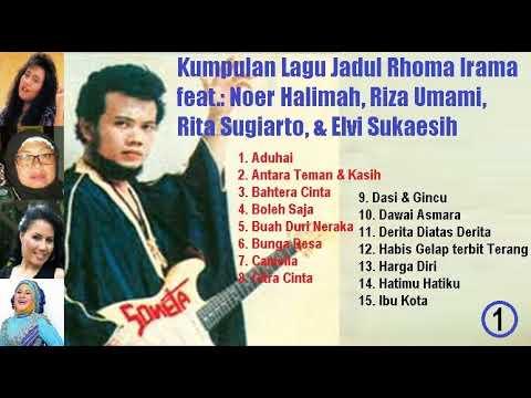 Kumpulan Lagu-lagu Jadul Rhoma Irama Dkk