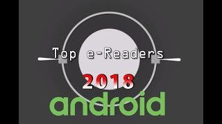 Top Android e-Readers of 2018