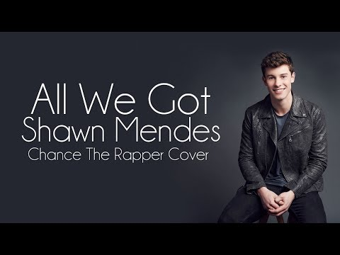 All we got - Shawn Mendes (Lyrics Video)