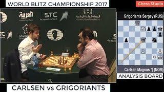 CARLSEN vs GRIGORIANTS || WORLD BLITZ CHAMPIONSHIP 2017