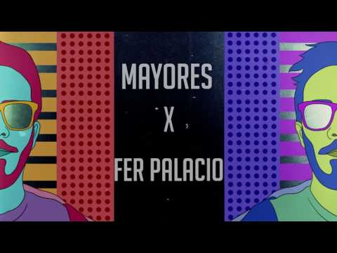 REMIX - MAYORES X FER PALACIO X BECKY G FT BAD BUNNY - DESCARGA