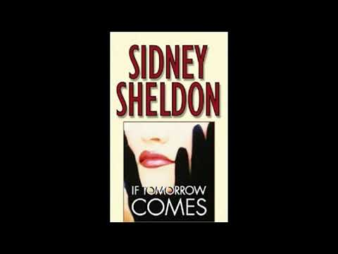 Audio Book If Tomorrow Comes By Sidney Sheldon Part B