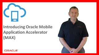 MCS: 88. An Introduction to Mobile Application Accelerator (MAX)