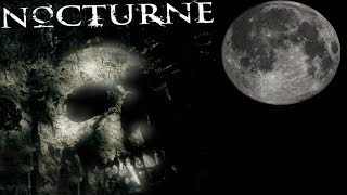 Nocturne: Demo Walkthrough