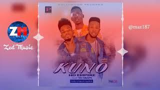 HD Empire Feat. Yo Maps - KUNO [Audio] Zambian Music 2019
