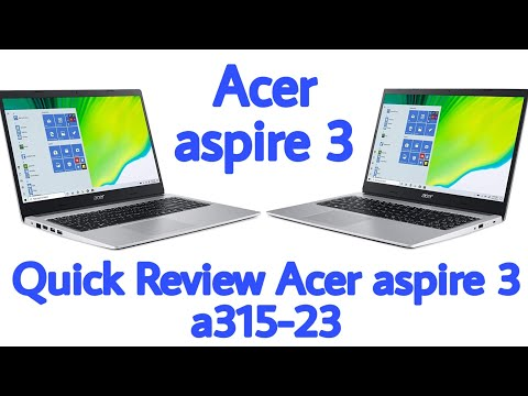 Acer Aspire 3 a315-23 Quick review and specification