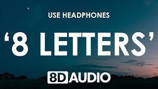 Why Don't We - 8 Letters (8D AUDIO) 🎧