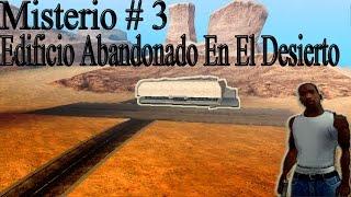 Misterios Del GTA San Andreas (No Mods) - 3# Edificio Abandonado En El Desierto