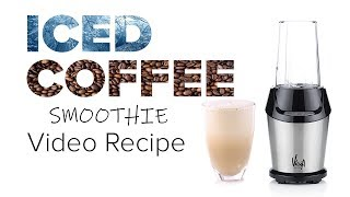 Iced coffee smoothie with the Vidia Personal Blender