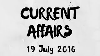 Current Affairs 19 July 2016 : CBDT signs Unilateral APA with Indian taxpayers