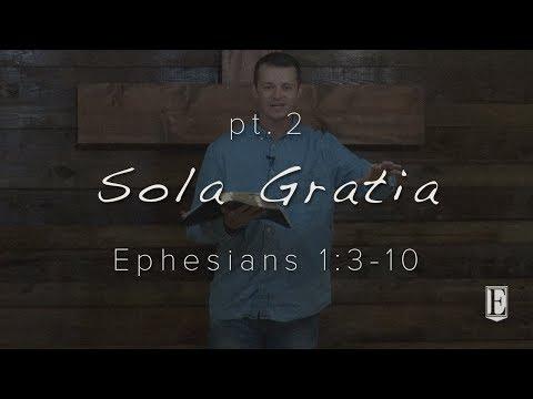SOLA GRATIA: Ephesians 1:3-10