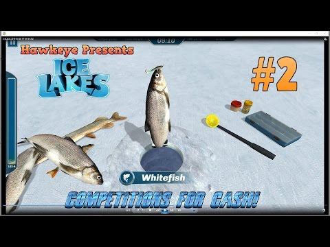 Ice Lakes - Ep. #2 - Competitions for Cash! - Ice Fishing Simulator