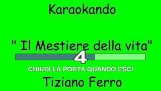 Karaoke Italiano - Il mestiere della vita - Tiziano Ferro ( Testo )