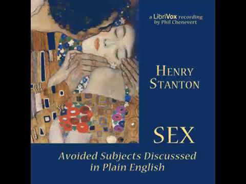 Sex: Avoided Subjects Discussed in Plain English by Henry Stanton | Full Audiobook Unabridged